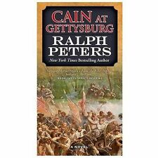 The Battle Hymns: Cain at Gettysburg by Ralph Peters (2014, Paperback) Civil War