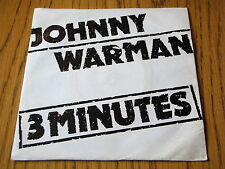 "JOHNNY WARMAN - THREE MINUTES    7"" VINYL PS"