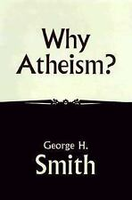 Why Atheism?-ExLibrary