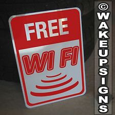 "FREE WI FI WIFI SIGN ALUMINUM 10"" BY 14"" METAL INTERNET NETWORK WIRELESS MODEM"