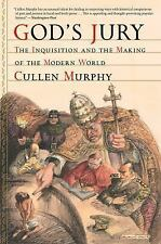 God's Jury: The Inquisition and the Making of the Modern World, Murphy, Cullen,