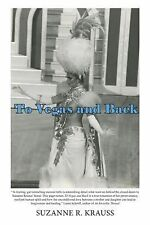 To Vegas and Back, Krauss, Suzanne, Excellent, , 2014-01-22,