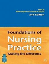 Foundations of Nursing Practice: Making the Difference by Palgrave Macmillan (P…