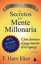 Los Secretos de la Mente Millonaria, Harv Eker, Dinero Finanzas Riqueza, Spanish
