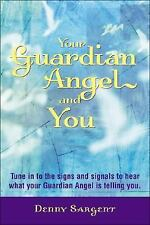 YOUR GUARDIAN ANGEL AND YOU -  (PAPERBACK)