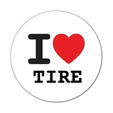 I Love tire-Pegatina Sticker decal - 6cm