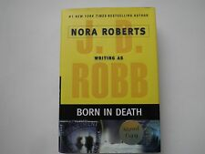 Born in Death Nora Roberts J. D. Robb 2006 Like New HC/DJ 1/1 SIGNED+BONUS BOOK