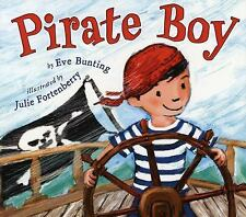 Pirate Boy by Eve Bunting (2012, Paperback)
