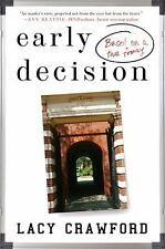 Early Decision: Based on a True Frenzy