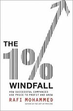 The 1% Windfall : How Successful Companies Use Price to Profit and Grow by...
