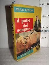 LIBRO Mickey Spillane IL PATTO DEL SANGUE ed.1961 serie gialla nr.206