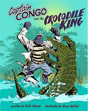 CAPTAIN CONGO And The CROCODILE KING By Ruth Starke New
