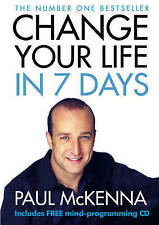 Change Your Life in 7 Days (Book & CD), Paul McKenna, Paperback Book