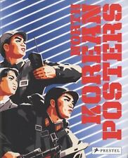 North Korean Posters: The David Heather Collection, General, Arts & Photography: