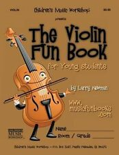 NEW The Violin Fun Book: For Young Students by MR Larry E. Newman Paperback Book