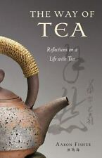 The Way of Tea: Reflections on a Life with Tea-ExLibrary