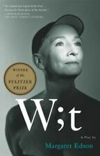 Wit: A Play by Margaret Edson