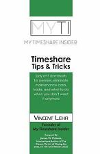 Timeshare Tips & Tricks: Stay at five star resorts for pennies, eliminate mainte
