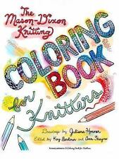The Mason-Dixon Coloring Book for Knitters by Kay Gardiner and Ann Shayne...