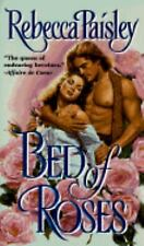Bed of Roses by Rebecca Paisley (1996, Paperback)