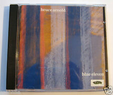 Bruce Arnold - Blue Eleven, Unusual Jazz Guitar Music CD & Artwork in Jewel Case