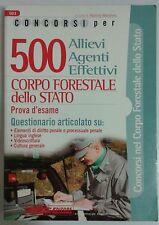 Test Quiz per Concorso Corpo Forestale Stato Prova d'Esame NUOVO 9788850500673