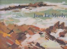 LE BIHAN René / Jean Le Merdy Editions Le Télégramme 2006.