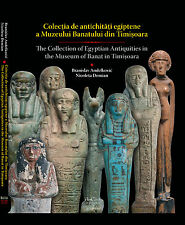 THE COLLECTION OF EGYPTIAN ANTIQUITIES IN THE MUSEUM OF BANAT IN TIMISOARA