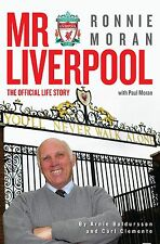 Mr Liverpool - Ronnie Moran Biography - The Official Life Story - football book