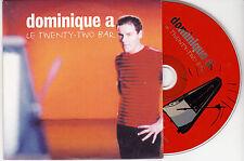 CD CARTONNE CARDSLEEVE DOMINIQUE A LE TWENTY TWO BAR 2T DE 1995