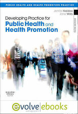 Developing Practice for Public Health and Health Promotion by Jennie Naidoo,...