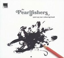 The pearlfishers-Open up your Colouring Book CD NUOVO