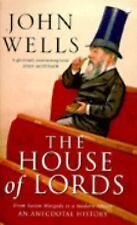 The House of Lords: From Saxon Wargods to a Modern Senate