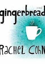 Gingerbread, Rachel Cohn, Acceptable Book