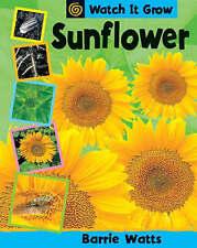 Watts, Barrie Sunflower (Watch It Grow) Very Good Book