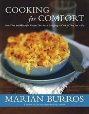 Cooking for Comfort : More Than 100 Wonderful Recipes That Are as Satisfying to