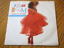 "TAKA BOOM - IN THE MIDDLE OF THE NIGHT  7"" VINYL PS"