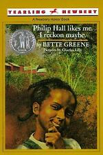 Philip Hall Likes Me, I Reckon, Maybe by Bette Greene (1975, Paperback)
