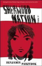 Sherwood Nation: a novel, Parzybok, Benjamin, Good Condition, Book