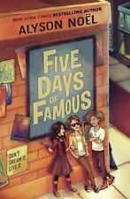 Five Days of Famous, Noel, Alyson, Good Book