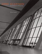 Eero Saarinen : An Architecture of Multiplicity by Antonio Roman (2003,...
