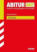 Abiturprüfung Niedersachsen 2017 - Chemie (2016, Taschenbuch)