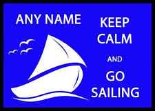 Keep Calm And Go Sailing Personalised Computer Mousemat