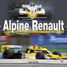 Alpine and Renault: The Development of the Revolutionary Turbo F1 Car 68 -79