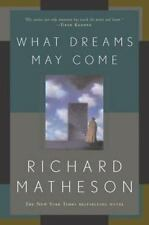 What Dreams May Come: A Novel