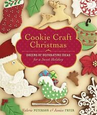 NEW - Cookie Craft Christmas: Dozens of Decorating Ideas for a Sweet Holiday