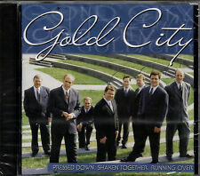 "GOLD CITY....""PRESSED DOWN, SHAKEN TOGETHER, RUNNING OVER""........NEW SEALED  CD"