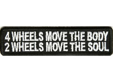 2 WHEELS MOVE BODY SOUL Embroidered Jacket Vest Funny Saying Biker Patch Emblem