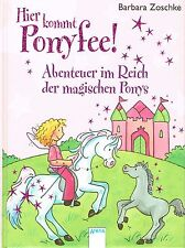 Abenteuer im Reich der magischen Ponys Hier kommt Ponyfee neu