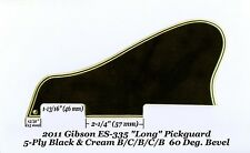 ES-335 LONG 2011 Pickguard 5-Ply Black/Cream 60 Deg W/Mount for Gibson Project